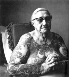 People always ask what I will do with my tattoos when I'm old...well, here ya go! This is me in 50 years! :) I can only hope I'm this Bad A! by sharlene