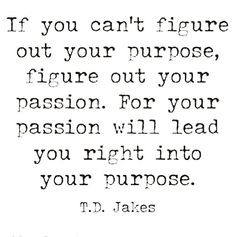 True Dat #followyourheart #findyourpassion #takechances #truth