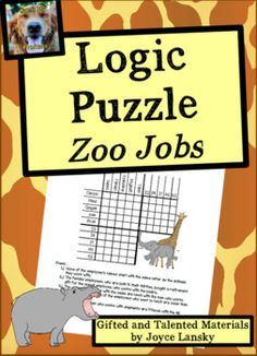 Logic Puzzle : Zoo Employees to Challenge Gifted and Talen