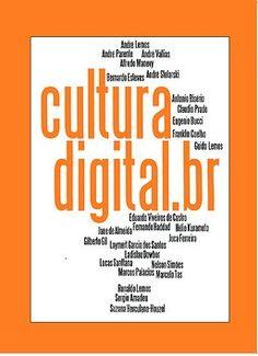 Livro CulturaDigital.BR - para baixar e ler!