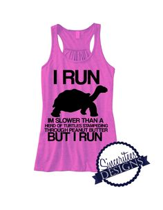 I Run slower than Workout Tank ladies/womens Racerback Tanktop by SinceriteesDesigns on Etsy https://www.etsy.com/listing/215401679/i-run-slower-than-workout-tank