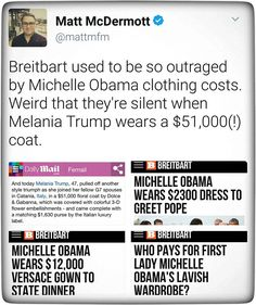 """And btw, Michelle wore donated fashions throughout their tenure in the White House. Pp: """"Weird that they are silent when Melania Trump wears a $51,000 coat."""""""