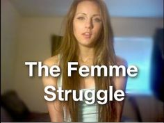 A femme #lesbian Jenna talks about The Femme Struggle via @YouTube / As I disagree with labels this is a great video. Thank you for making it Jenna.