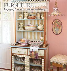 MacKenzie-Childs - Eclectic Furniture Hand Decorated at MacKenzie-Childs. How great is this stuff? Has a very cool Mary Engelbreit feel to it.