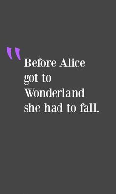 Alice Had To Fall