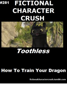 #281 - Toothless from How To Train Your Dragon Toothless!
