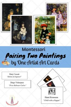 Art Appreciation: Level 7. Montessori Pairing Two Paintings by One Artist Cards Art Printables