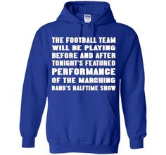 The football team will be playing before and after t-shirt