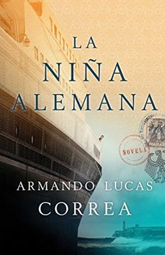 La Nina Alemana (the German Girl Spanish Edition): Novela... https://www.amazon.es/dp/1501134442/ref=cm_sw_r_pi_dp_ByKDxbK967KEF