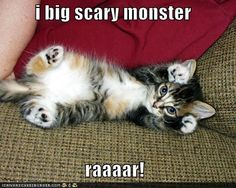 i big scary monster!