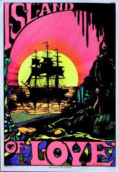 "Vintage 1972 ""Island of Love"" Black Light Hippie Poster. Hippie Posters, Hippie Culture, Classic Artwork, Black Light Posters, Poster Prints, Art Prints, Hippie Art, Art Studies, Light Art"