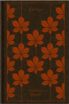 Jane Eyre by Charlotte Brontë. Penguin's Clothbound Classics with cover design by Coralie Bickford-Smith.