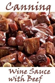Pressure canning Wine Sauce with Beef