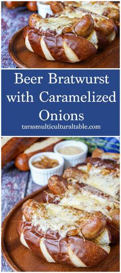 A recipe for Beer Bratwurst with Caramelized Onions- Tara's Multicultural Table- Sausages are simmered in a spiced beer caramelized onion mixture, then assembled on bread with shredded Gruyère cheese for quite the comforting meal.