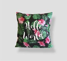 Hello World Tropical Pillow Palm leaves 16x16 Pillow