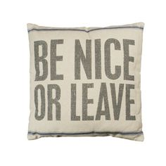 Vintage Sack Pillow - Be Nice or Leave