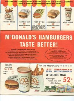 McDonalds opened in San Antonio Texas for the first time in the early 70s.  It was THE place to be.  The little hamburgers were my favourite (still are) and were only .20 cents back then.