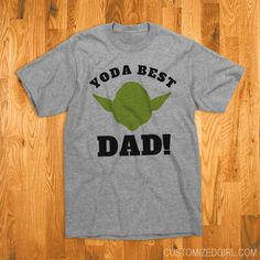 Yoda Best Dad Fathers Day Tee Shirt for Star Wars Parody Shirts