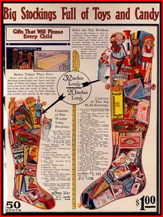 Best viewed large--AMAZING 1916 Sears BIG CHRISTMAS STOCKINGS STUFFED WITH TOYS AND CANDY! by mcudeque, via Flickr