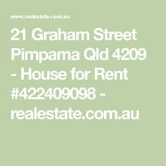 21 Graham Street Pimpama Qld 4209 - House for Rent #422409098 - realestate.com.au