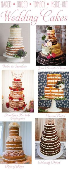 """naked,"" ""uniced,"" ""tomboy,"" ""inside-out"" cakes, etc. are gaining popularity, they are still unique and no two are exactly alike. They can be decorated to fit a number of wedding styles from glitz and glam to rustic and casual. Here are some of my favorite finds: - Ombre & Succulents, Your Favorite Flavors, Strawberry Shortcake Re-imagined, Caramel Coated, Rows of Roses, Delicately Dotted"