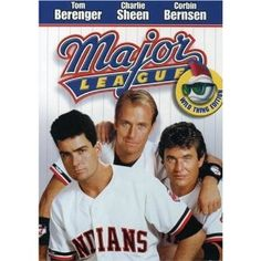 Major League 1989 - Truly great and funny baseball film. Charlie Sheen as Wild Thing - genius!