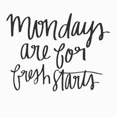 Mondays are for fresh starts. New month, new week, new day, new goals. Motivation Monday. Boss babe mindset. Success mindset. Goal crushing. Goal digger. Positive vibe quotes, tips, and productivity.