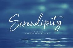 Serendipity Handwritten Font by Nicky Laatz on @creativemarket
