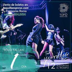 Solo 1 día!! No te quedes fuera! #yuridia #12denoviembre #tijuana #topd
