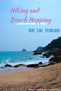 Hiking and beach hopping on the island of Koh Tao, Thailand