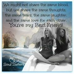 I Love You Quotes And Sayings For Soul Sister With Famous Touching Hearts Messages Love You Best Friend, Best Friends Sister, Best Friends For Life, Sister Love, True Friends, My Best Friend Quotes, Friend Sayings, Beautiful Friend, Soul Sister Quotes