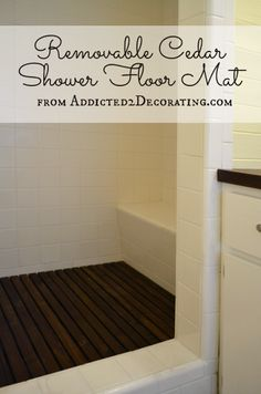 Kristi Linauer - Google+ - Removable Cedar Shower Floor Mat I've seen wood floors in…