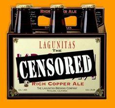 Cerveja Lagunitas Censored - Cervejaria Lagunitas Brewing Company