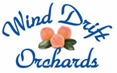 Wind Drift Orchards...for peaches, nectarines, plums in june, july, and august