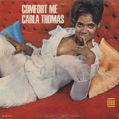 """""""Comfort Me"""" (1966, Stax) by Carla Thomas.  Her second LP."""