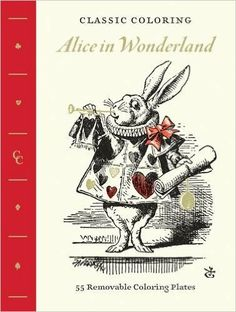 Classic Coloring: Alice in Wonderland (Adult Coloring Book): 55 Removable Coloring Plates: Abrams Noterie: 9781419722066: Literature: Amazon Canada