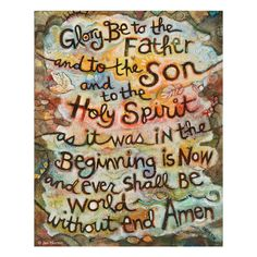 """Art print from painting featuring the words to the prayer """"Glory Be"""" emerge from ancient textures of earth, water and air. Printed on a sheet of 3/4″ thick maple wood."""