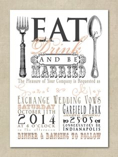 Wedding Invitation   Eat, Drink, Be Married, Vintage, Retro, Typography,