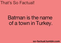 Places to go and things to see: Batman, Turkey.
