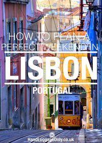 Cómo pasar el fin de semana perfecto en Lisboa, Portugal