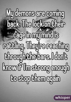 my demons cage has been rattled - Google Search