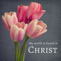 My worth is found in Christ