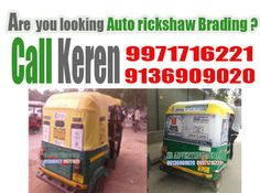 Auto rickshaw Branding (Call 9971716221,9136909020) is a very catchy and innovative  medium to advertise your brand, product or services. We are uniquely positioned to  provide the best and the most attractive advertisements to display on the auto rickshaws,  which will reach its audience effectively. It is an eye catching form of advertising. This type  of advertisement catches viewers' attention and successfully gain satisfied results.