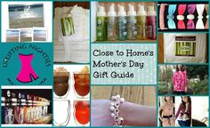 Close to Home: Close to Homes Top Choices for Mothers Day Gift Ideas Guide 2013