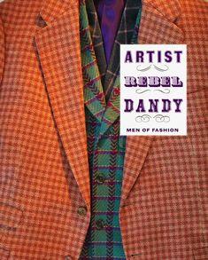 Artist Rebel Dandy | Men of Fashion at the RISD Museum