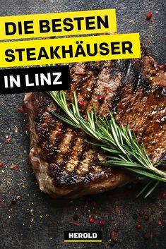 Wo gibt es das beste Steak in Linz? Hier findet ihr unsere 9 liebsten Steakrestaurants in Linz! Steaks, Food, Linz, Vegetarian Restaurants, Viajes, Tips, Minute Steaks, Essen, Steak
