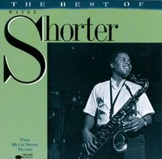 WAYNE SHORTER - The Best of Wayne Shorter: The Blue Note Years cover