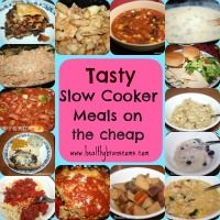 Healthy Branscoms: Tasty Slow Cooker Meals on the cheap