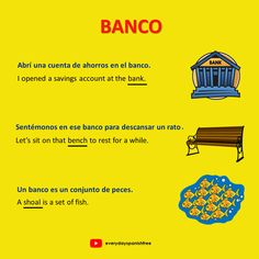 BANCO means bank, bench and shoal in Spanish. Click on image to increase your Spanish vocabulary @everydayspanishfree.