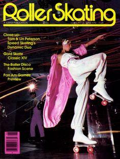 Roller Girls: Disco-Era Magazine Cover Girls on Skates - Flashbak Roller Disco, Disco Roller Skating, Roller Rink, Roller Derby, Roller Blading, Disco Fashion, Retro Fashion, Boogie Nights, Skate Girl